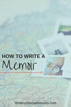 How to Write a Memoir -- memoir writing tips, writing creative nonfiction, memoir writing prompts