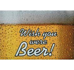 Wish you were Beer! Fußmatte