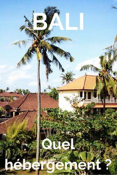 Infos utiles et bons plans pour se loger sur Bali.