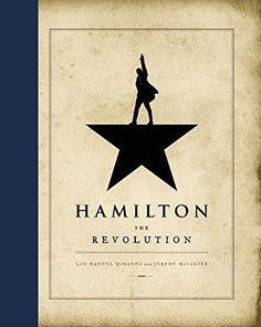 Hamilton: The Revolution Hardcover