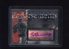2004 PERSONAL ENDORSEMENTS ELI MANNING TOPPS CERTIFIED