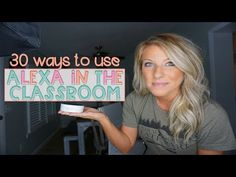 30 Ways to Use an Amazon Echo in the Classroom - YouTube