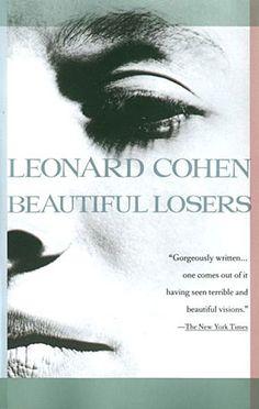 beautiful losers - leonard cohen.