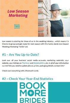 """Low-Season Wedding Marketing """"To Do"""" List. Click to read the full article on http://www.BookMoreBrides.com"""