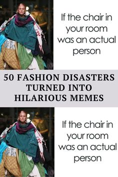 We here at Bored Panda have collected a fun list of memes around the world of fashion that do precisely that, Witty Jokes, Funny Corny Jokes, Short Jokes Funny, Funny Disney Jokes, Cheesy Jokes, Hilarious, Sarcastic Humor, Funny Humor, Extremely Funny Jokes