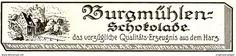 Werbung - Original-Werbung/ Anzeige 1926 - BURGMÜHLEN SCHOKOLADE / KARNATZKI - WERNIGERODE - ca. 135 x 30 mm