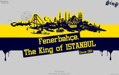 Fenerbahce The King Of ISTANBUL by FepsDesign