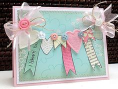 oooh ... how lovely this card is - I {Heart} You