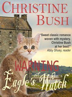 Warning At Eagles Watch - Christine Bush