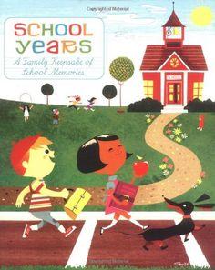 School Years: A Family Keepsake of School Memories by Stephan Britt http://www.amazon.com/dp/0811851532/ref=cm_sw_r_pi_dp_yNhQtb04SV17QFAN