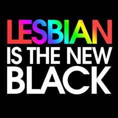 Lesbian is the new Black Women's Jersey T-Shirt Lesbian Gifts, Lesbian Quotes, Lesbian Love, Bisexual Pride, Gay Pride, Black Lesbians, Black Relationship Goals, Rainbow Aesthetic, Rainbow Pride