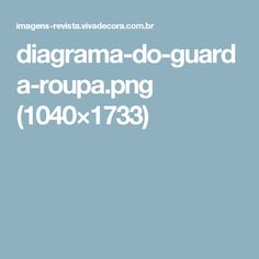diagrama-do-guarda-roupa.png (1040×1733)