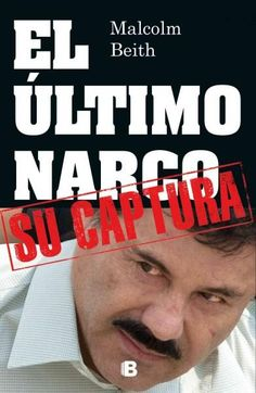 El ultimo narco / The Last Narco