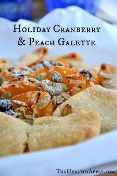 Holiday Cranberry & Peach Galette #glutenfree