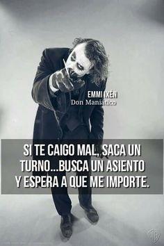 Que mucho vas a esperar... Funny Spanish Memes, Spanish Quotes, Funny Memes, Joker Frases, Joker Quotes, Tumblr Quotes, Life Quotes, Quotes En Espanol, Love Messages