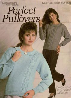 Leisure Arts 652 Perfect Pullovers Knitting Patterns Long Sleeve Cable 1988 #LeisureArts #KnittingPatterns