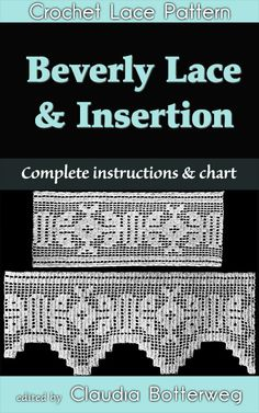 http://claudiabotterweg.com/beverly-lace-and-insertion-filet-crochet-pattern