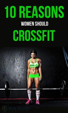 10 Reasons Women Should #Cross_Fit workouts.