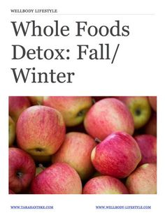 WellBody Lifestyle: Whole Foods Detox Fall / Winter - 3 Day...: WellBody Lifestyle: Whole Foods Detox Fall / Winter - 3 Day… #SpecialDiet