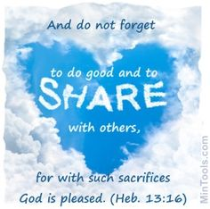 "There are so many ways we can ""do good and share with others"" through practical assistance but also coming along side of them to comfort, counsel, intervene in times of crisis, visit, offer support groups, and even just provide a listening ear. Get training for people helping types of ministry at: http://MinTools.com/helping-ministry.htm"