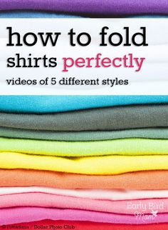 Nicely folded shirts keep your closet more organized and your clothing less wrinkled. Learn how with these 5 different styles on video and start getting a perfect fold on your shirts.