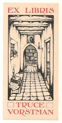 Anton Pieck (1895-1987), Dutch / bookplate for Truce Vorstman ... depicts hallway of old house ending in arched door leading to libray