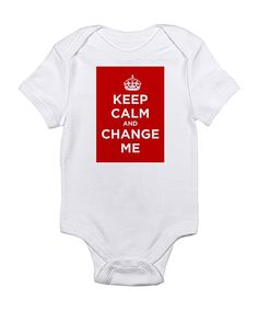 Loving this Cloud White & Red 'Keep Calm and Change Me' Bodysuit - Infant on #zulily! #zulilyfinds