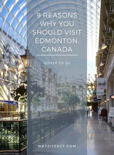 9 hoogtepunten die Edmonton, Canada op de kaart en mijn bucketlist zetten