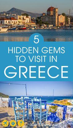 Greece: 5 hidden gems worth visiting