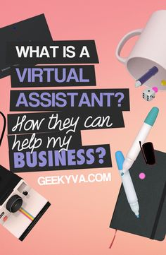 What is a virtual assistant? How they can help YOUR BUSINESS? Learn here: http://www.geekyva.com/what-is-a-virtual-assistant/ #virtualassistant #VA