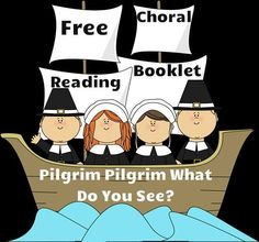 Pilgrim Pilgrim What Do You See? Free choral reading booklet to get  little ones ready for Thanksgiving!: