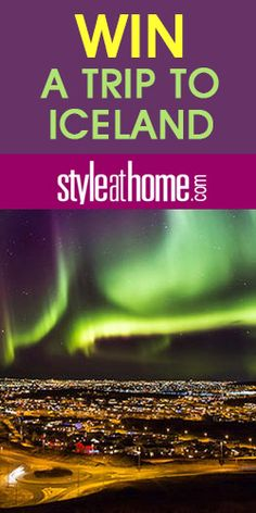 #Win a trip to #Iceland with Style at Home!