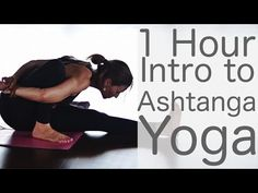 1 hour Ashtanga Yoga intro class---Ashtanga is no joke....the intensity of this mode of practice is most definitely not for beginners.