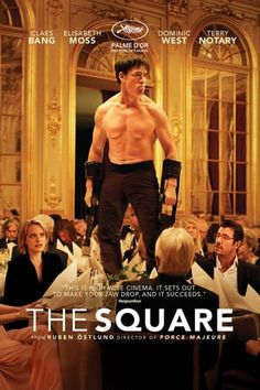 First Poster for Palme d'Or Winner Comedy-Drama 'The Square' - Starring Claes Bang Elisabeth Moss and Dominic West - Directed by Ruben Östlund (Force Majeure) Hd Movies Online, Tv Series Online, New Movies, Movies To Watch, Good Movies, Movies And Tv Shows, Popular Movies, Hindi Movies, Episode Online