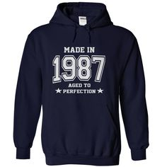 Made in 1987 - Aged to perfection T Shirt, Hoodie, Sweatshirt