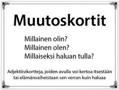 Muutoskortit Occupational Therapy, Positivity, Teaching, Therapy, Occupational Therapist, Education, Onderwijs, Learning, Optimism