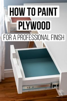 How to paint plywood to achieve a nice professional finish. There is one little trick that makes all the difference!