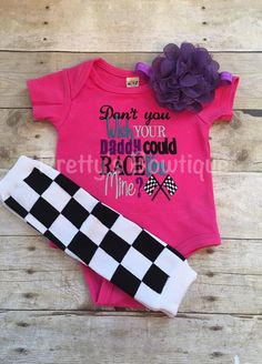 Girls Don't wish wish your daddy could race by PrettysBowtique