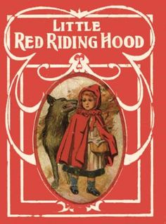 Little Red Riding Hood by Charles Perrault - Best children books of all time. Best Children Books, Childrens Books, Charles Perrault, Wolf, Children's Literature, Vintage Books, Antique Books, Red Riding Hood, Little Red