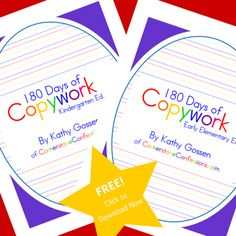 180 Day of FREE Copywork printable Great for homeschool.  Intended for Kindergarten and Early Elementary Grades.
