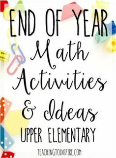 The end of the year doesn't have to be difficult. Try these engaging end of year math activities to keep your students engaged and learning until the end. Several freebies on this post.