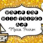 """Tired of the same old programs for your elementary classroom? Want to try a program based off a favorite book? Try this musical, """"Where the Wild Th..."""