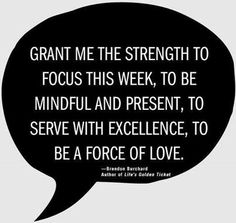 Image result for Grant me thestrength to be a force of love