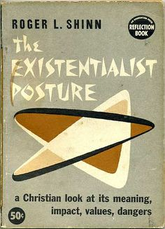 1959, The Existentialist Posture