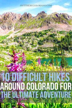 Here are 10 hard hikes for the experienced Colorado Adventurer. #OutThereColorado #Travel #Colorado #ColoradoVacation #ColoradoSprings #Denver #Breckenridge #RockyMountainNationalPark #Mountains #Adventure #ColoradoFall #ColoradoPhotography #ColoradoWildlife #Mountains #Explore #REI #optoutside #Hike #Explore #Vacation Colorado Hiking, Colorado Springs, Rocky Mountain National Park, Best Hikes, Day Hike, Hiking Gear, Adventurer, Park City, The Locals