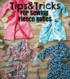 Before you start your sewing project, check out these tips and tricks for sewing fleece robes! Great resource for sewing hacks!