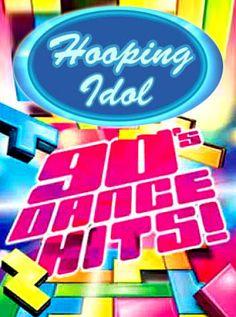 Hooping Idol: 90s Dance Hits: http://www.hooping.org/2013/04/hooping-idol-3-its-90s-dance-hits-week/
