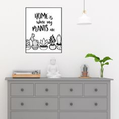 Excited to share this item from my #etsy shop: Home Is Where My Plants Are Print // Printable Wall Art // Digital Instant Download
