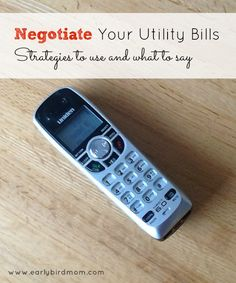 Negotiate Your Utility Bills. Every time I call the phone, tv/dish, garbage company, I end up saving money. It takes a few minutes, but just be calm and polite and it'll probably work!