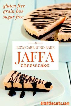 Low carb no bake jaffa cheesecake. It is also sugar free, gluten free, grain free and amazing and simple. | ditchthecarbs.com via @ditchthecarbs